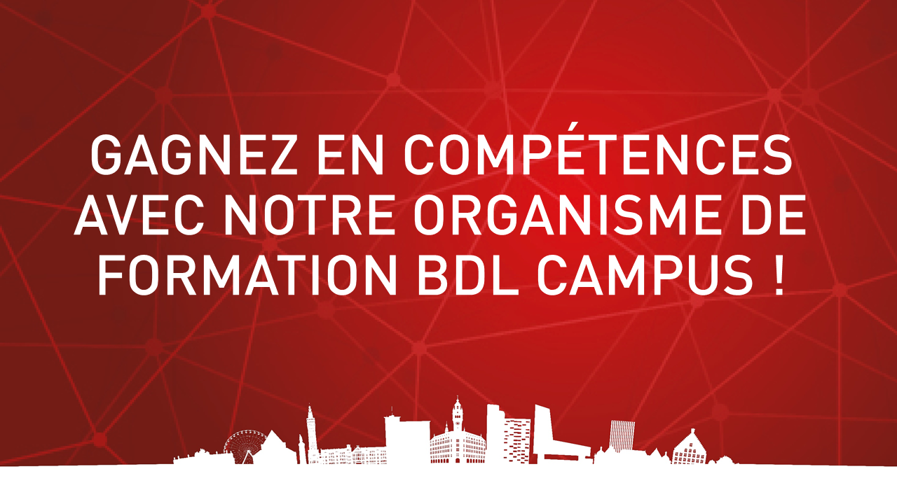 Gagnez en compétences avec notre organisme de formation BDL Campus !