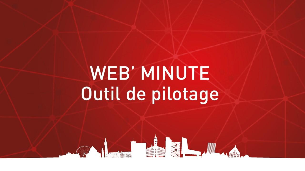 Web minute outil de pilotage